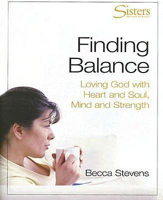 Finding Balance: Loving God with Heart and Soul, Mind and Strength [With Leader's Guide and Video and Participant's Workbook and DVD] 9780687344901