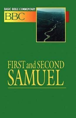 Basic Bible Commentary Volume 5 First and Second Samuel 9780687026241