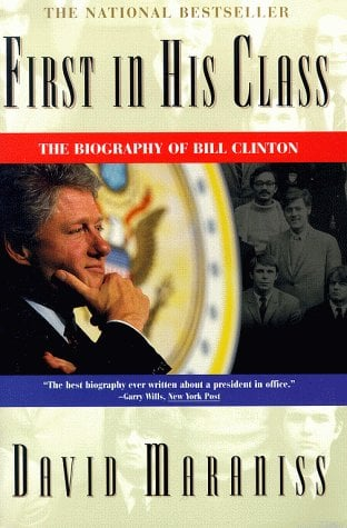 First in His Class: The Biography of Bill Clinton 9780684818900