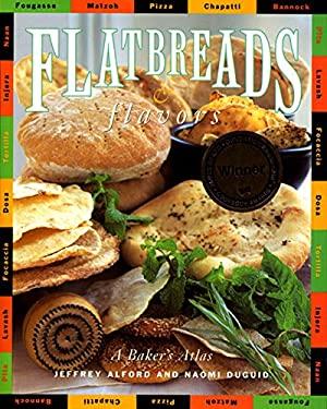 Flatbreads & Flavors 9780688114114