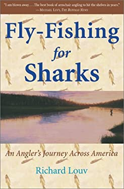 Fly-Fishing for Sharks: An American Journey 9780684836980