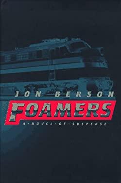 Foamers: A Novel of Suspense 9780684835860