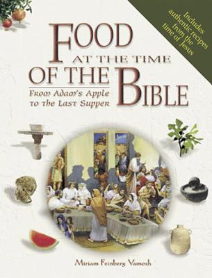 Food at the Time of the Bible 9780687340347