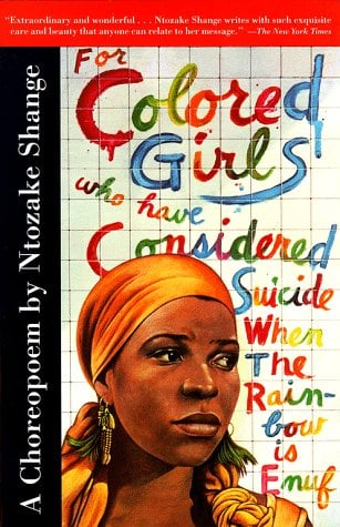 For Colored Girls Who Have Considered Suicide When the Rainbow Is Enuf 9780684843261
