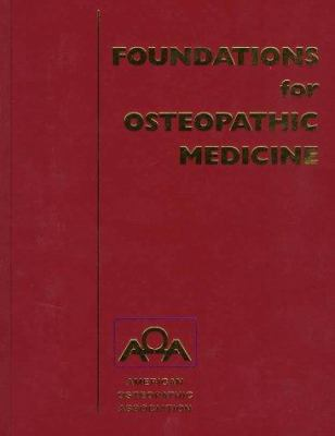 Foundations for Osteopathic Medicine 9780683087925