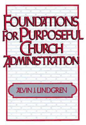 Foundations for Purposeful Church Administration 9780687133390