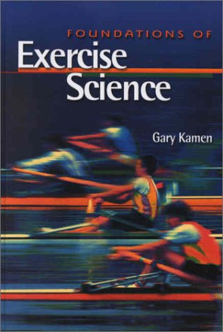 Foundations of Exercise Science 9780683044980