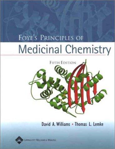 Foye's Principles of Medicinal Chemistry 9780683307375