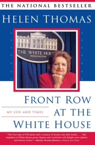 Front Row at the White House: My Life and Times - Thomas, Helen