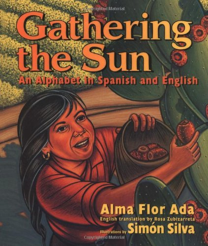 Gathering the Sun: An Alphabet in Spanish and English 9780688139032