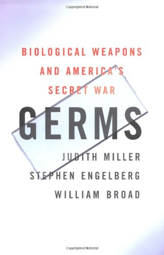 Germs: Biological Weapons and America's Secret War 9780684871585