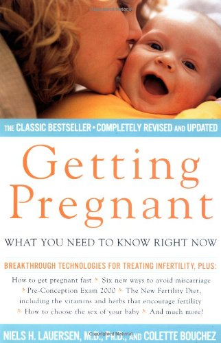 Getting Pregnant: What You Need to Know Right Now 9780684864044