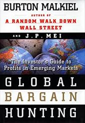 Global Bargain Hunting: The Investors Guide to Profits in Emerging Markets 2503815