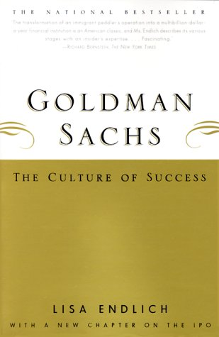 Goldman Sachs: The Culture of Success 9780684869681