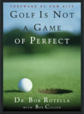 Golf Is Not a Game of Perfect 9780684803647