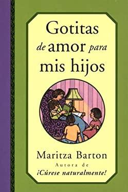 Gotitas de Amor Para MIS Hijos 9780684845005