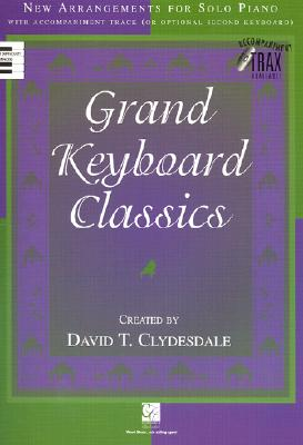 Grand Keyboard Classics: New Arrangements for Solo Piano