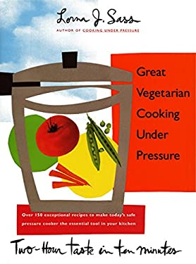 Great Vegetarian Cooking Under Pressure 9780688123260