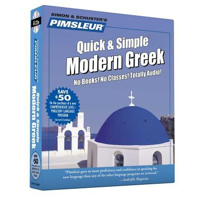 Greek (Modern), Q&s: Learn to Speak and Understand Modern Greek with Pimsleur Language Programs 9780684874289