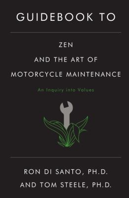 Guidebook to Zen and the Art of Motorcycle Maintenance 9780688060695