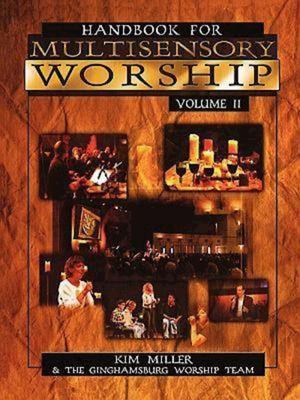Handbook for Multisensory Worship Volume 2 9780687052035