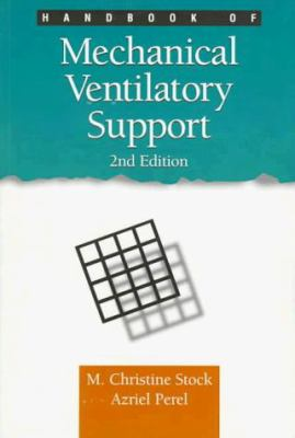 Handbook of Mechanical Ventilatory Support 9780683302615