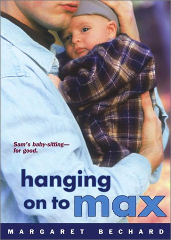 http://images.betterworldbooks.com/068/Hanging-on-to-Max-9780689862687.jpg