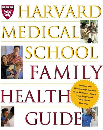 Harvard Medical School Family Health Guide 9780684863733