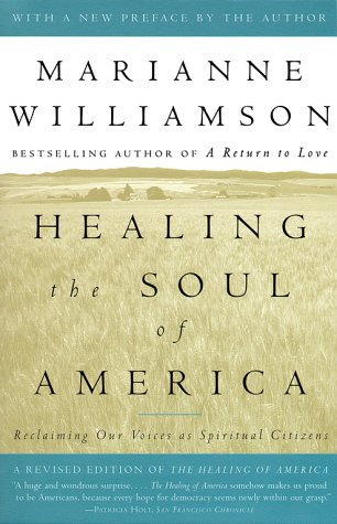 Healing the Soul of America: Reclaiming Our Voices as Spiritual Citizens 9780684846224