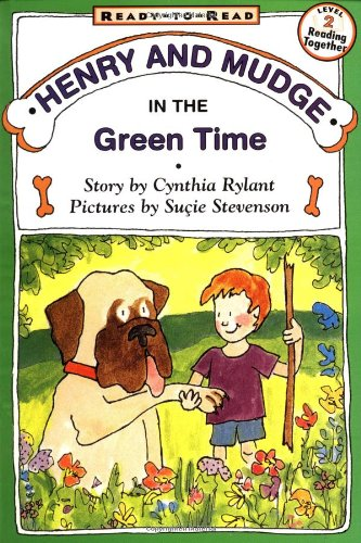 Henry and Mudge in the Green Time 9780689810015