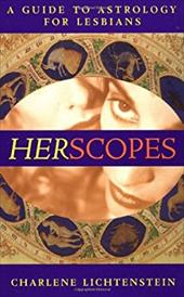 Herscopes: A Guide to Astrology for Lesbians - Lichtenstein, Charlene