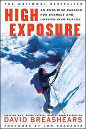 High Exposure: An Enduring Passion for Everest and Unforgiving Places 2505876
