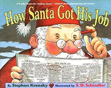 How Santa Got His Job 9780689846687
