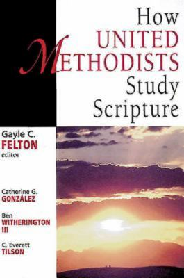 How United Methodists Study Scripture 9780687084227