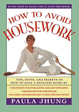 How to Avoid Housework 9780684802671