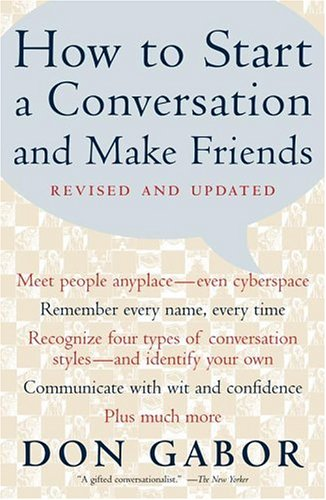 How to Start a Conversation and Make Friends: Revised and Updated 9780684868011