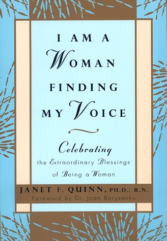 I Am a Woman Finding My Voice: Celebrating the Extraordinary Blessings of Being a Woman 9780688167431