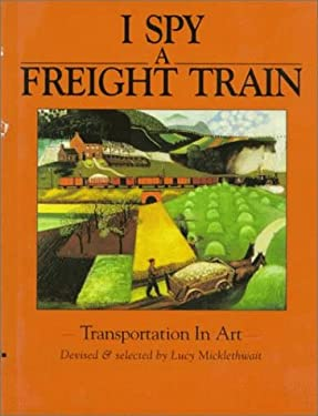 I Spy a Freight Train: Transportation in Art