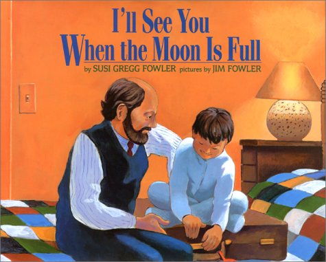 I'll See You When the Moon Is Full 9780688108304