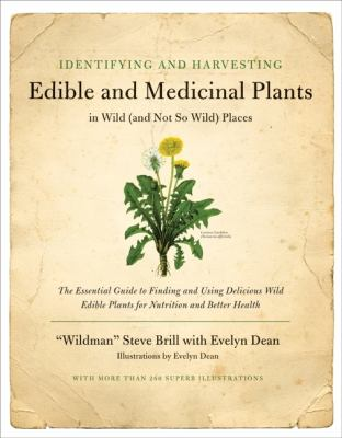 Identifying and Harvesting Edible and Medicinal Plants 9780688114251