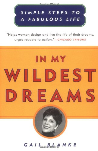In My Wildest Dreams: Simple Steps to a Fabulous Life 9780684853086