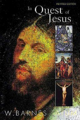 In Quest of Jesus: Revised and Enlarged Edition 9780687056330