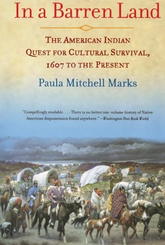 In a Barren Land: The American Indian Quest for Cultural Survival, 1607 to the Present 9780688166335