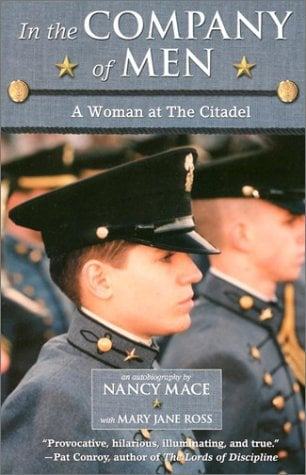 In the Company of Men: A Woman at the Citadel 9780689840036