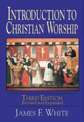 Introduction to Christian Worship 9780687091096
