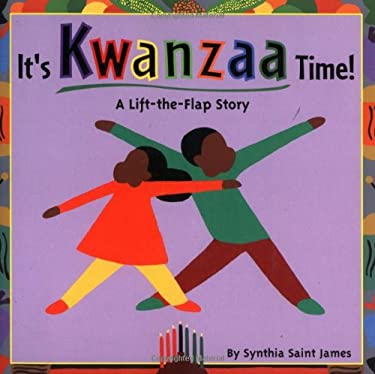 It's Kwanzaa Time!: A Lift-The-Flap Story 9780689841637