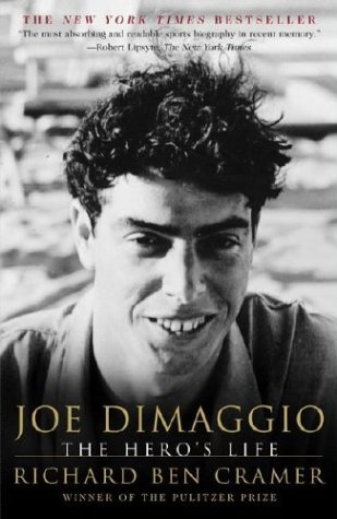 Joe Dimaggio: The Hero's Life 9780684865478