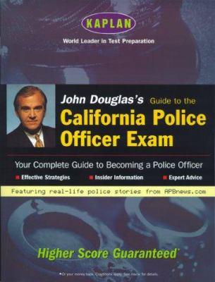 John Douglas's Guide to the California Police Officer Exam 9780684855080