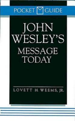 John Wesley's Message Today 9780687316816