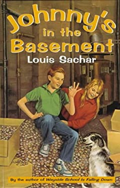 johnny 39 s in the basement by louis sachar sachar reviews